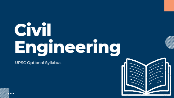 Civil Engineering syllabus for upsc