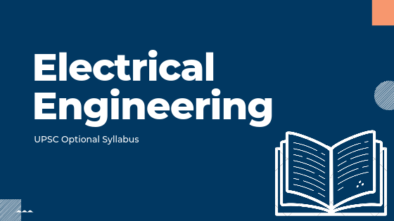 Electrical Engineering syllabus for upsc