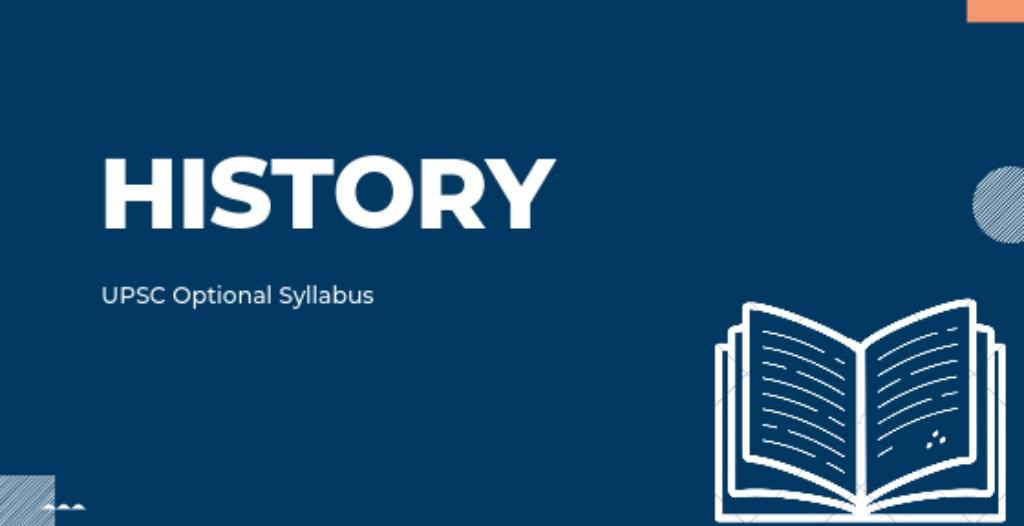 History Optional Syllabus for UPSC