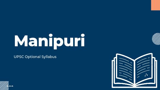 Manipuri syllabus for upsc