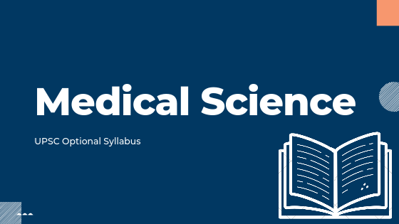Medical Science syllabus for upsc