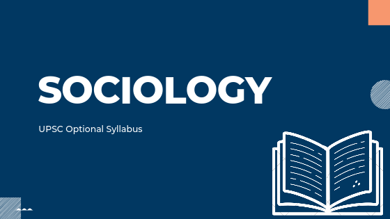 SOCIOLOGY syllabus for upsc