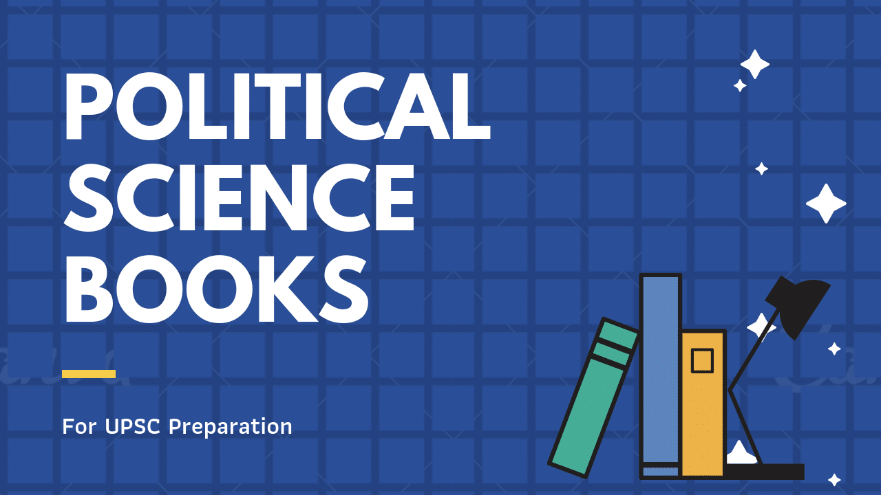 UPSC Political Science books for UPSC IAS exam 2019
