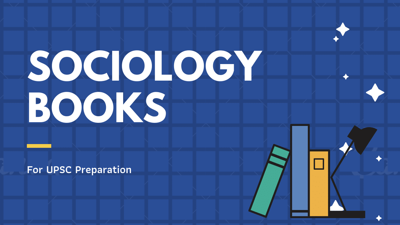 SOCIOLOGY BOOKS for upsc preparation