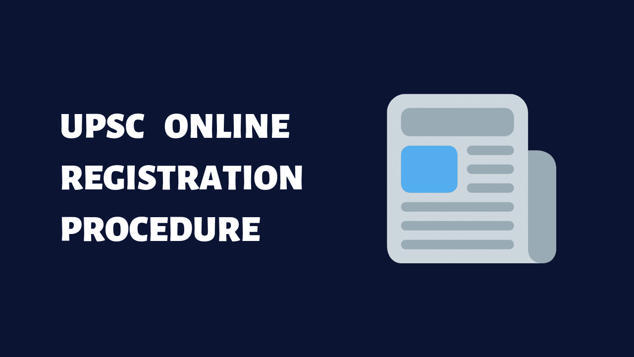 UPSC online registration procedure