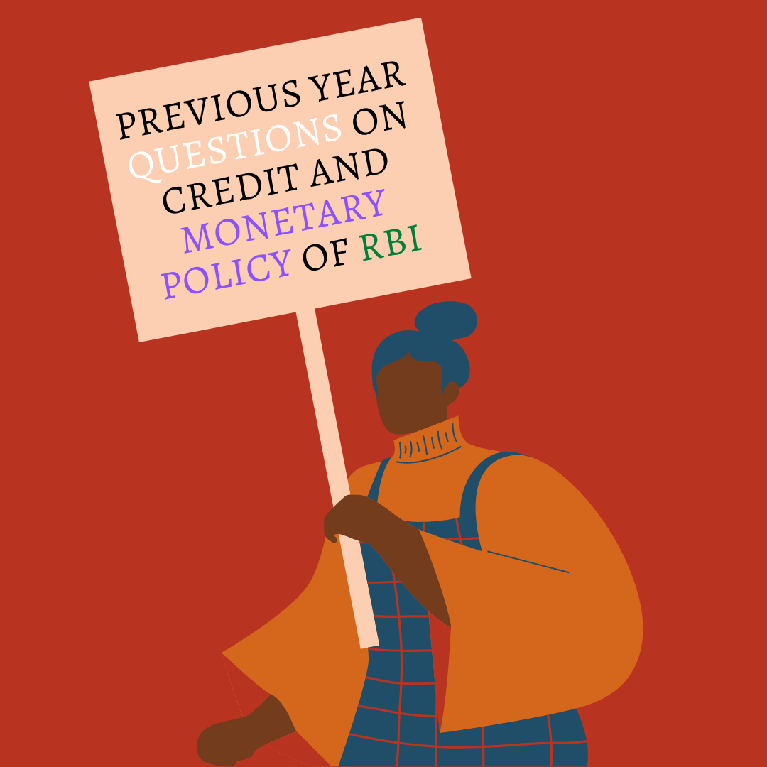 Previous Year Questions on Credit and Monetary Policy of RBI
