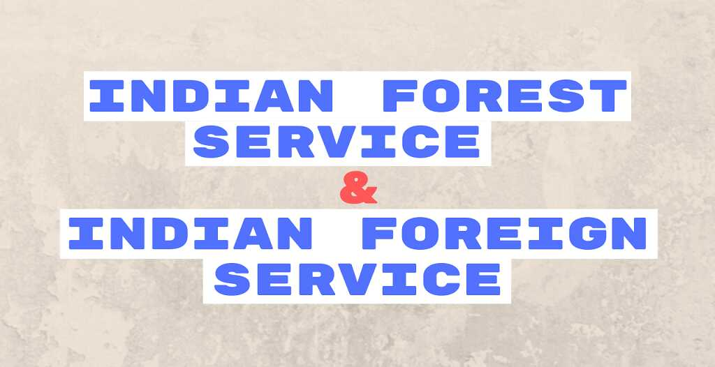 Indian forest service exam