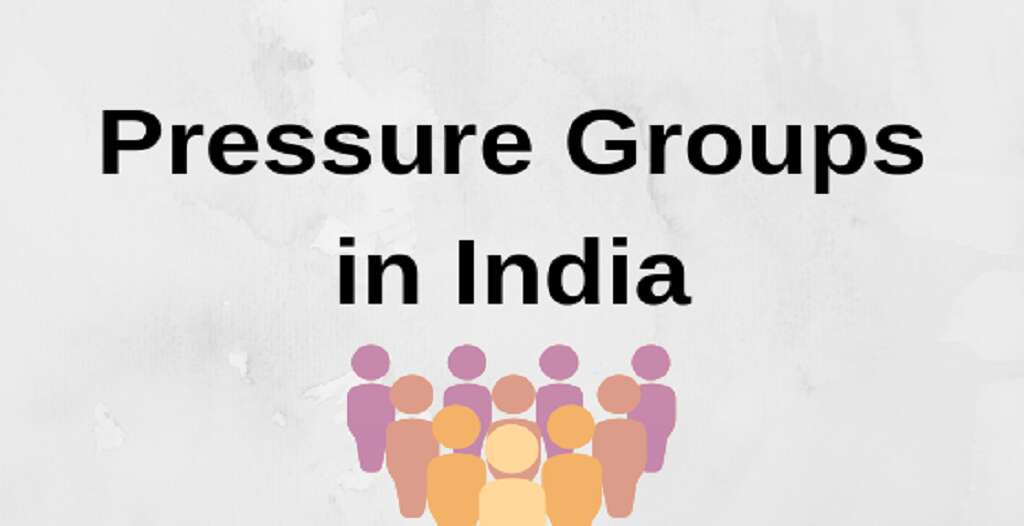 What are Pressure Groups? Everything You Need to Know for Your UPSC Preparations