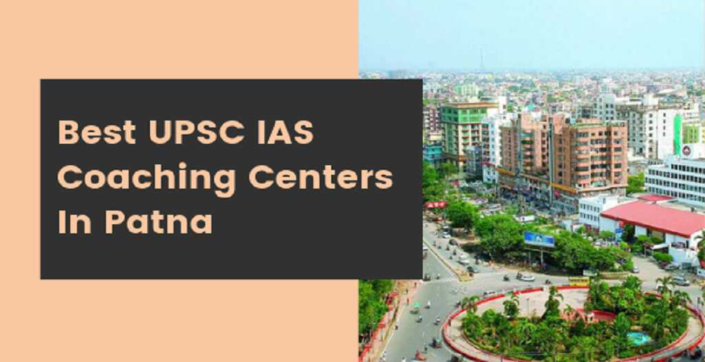 best UPSC coaching in Patna